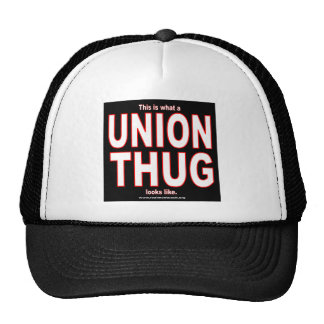 This is what a UNION THUG looks like Trucker Hat