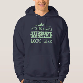This Is What A Vegan Looks Like - dark version Hooded Sweatshirt