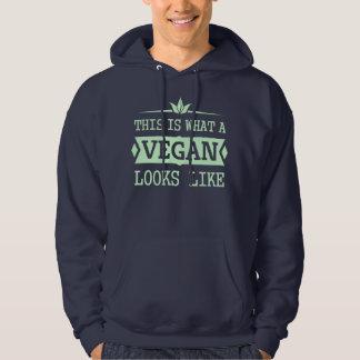 This Is What A Vegan Looks Like - dark version Hoodie