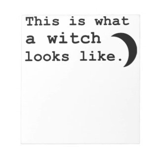 This is what a witch looks like. notepad