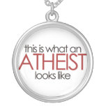 This is what an atheist looks like pendant