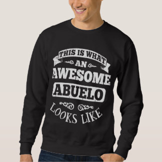 This Is What An Awesome Abuelo Looks Like Sweatshirt