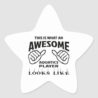 This is what an awesome Aquatics player looks like Star Sticker
