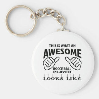 This is what an awesome Bocce ball player looks li Keychain