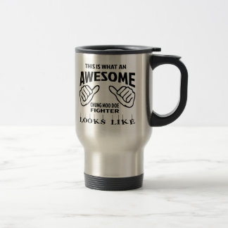 This is what an awesome Chung Moo Doe Fighter look Travel Mug