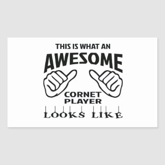 This is what an awesome Cornet player looks like Rectangular Sticker