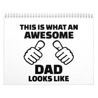 This is what an awesome dad looks like calendar