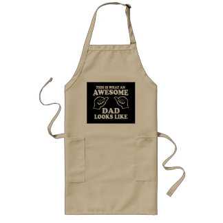 This Is What An Awesome Dad Looks Like Long Apron