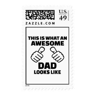 This is what an awesome dad looks like stamps
