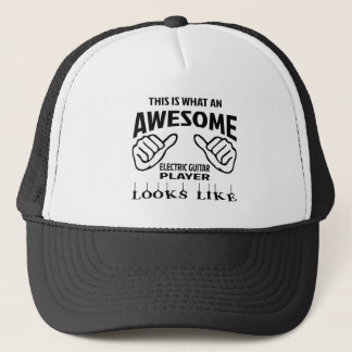This is what an awesome electric guitar player loo trucker hat