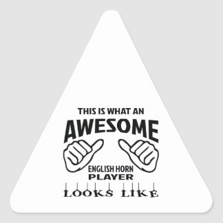 This is what an awesome English Horn player looks Triangle Sticker