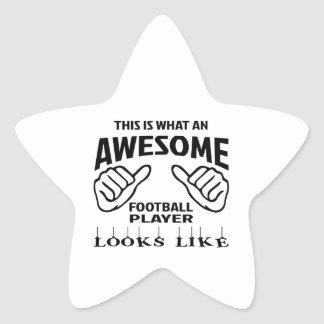 This is what an awesome football player looks like star sticker