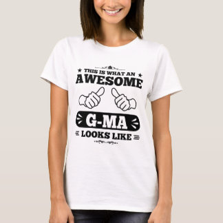 This Is What An Awesome G-Ma Looks Like T-Shirt