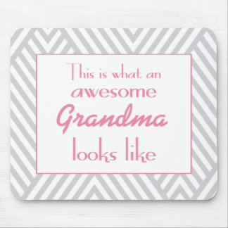 This Is What An Awesome Grandma Looks Like Mouse Pad