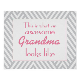 This Is What An Awesome Grandma Looks Like Poster