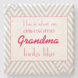 This Is What An Awesome Grandma Looks Like Stone Coaster