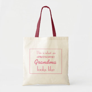 This Is What An Awesome Grandma Looks Like Tote Bag
