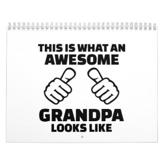 This is what an awesome grandpa looks like calendar