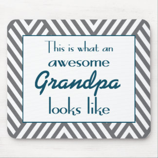 This Is What An Awesome Grandpa Looks Like Mouse Pad