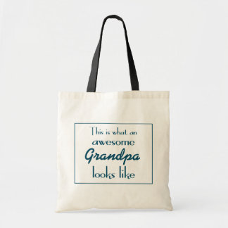 This Is What An Awesome Grandpa Looks Like Tote Bag