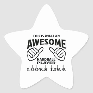 This is what an awesome Handball player looks like Star Sticker