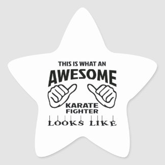 This is what an awesome Karate Fighter looks like Star Sticker