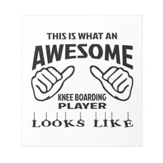 This is what an awesome Knee Boarding player looks Notepad
