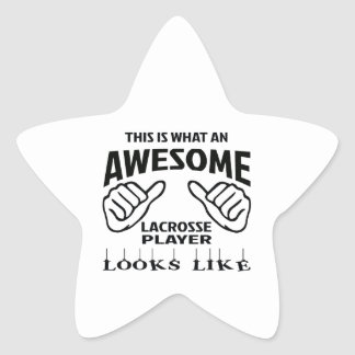 This is what an awesome Lacrosse player looks like Star Sticker