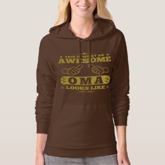 This Is What An Awesome Oma Looks Like Hoodie