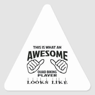 This is what an awesome Quad Biking player looks l Triangle Sticker