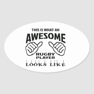 This is what an awesome Rugby player looks like Oval Sticker