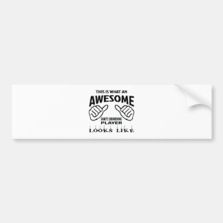 This is what an awesome Skate Boarding player look Bumper Sticker