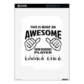 This is what an awesome Snow Boarding player looks iPad 2 Decals