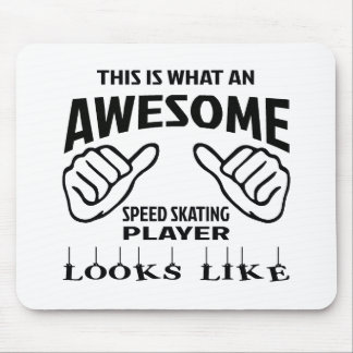 This is what an awesome Speed Skating player looks Mouse Pad