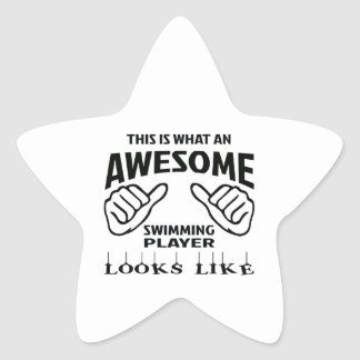 This is what an awesome Swimming player looks like Star Sticker