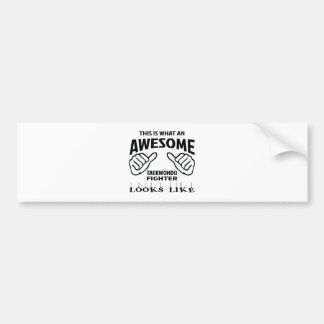 This is what an awesome Taekwondo Fighter looks li Bumper Sticker