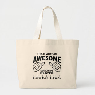 This is what an awesome Tambourine player looks li Large Tote Bag