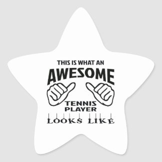 This is what an awesome Tennis player looks like Star Sticker