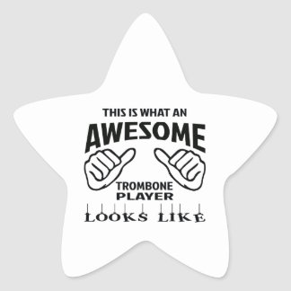 This is what an awesome Trombone player looks like Star Sticker