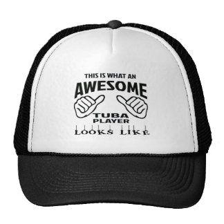 This is what an awesome Tuba player looks like Trucker Hat