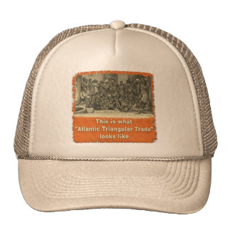 This is What Atlantic Triangular Trade Looks Like Mesh Hats
