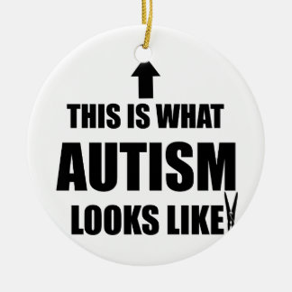 This is what autism looks like! ceramic ornament