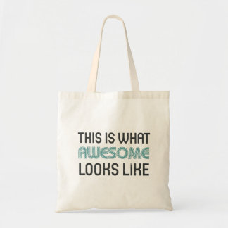 This is what awesome looks like bag