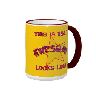 This is What Awesome Looks Like! Mug
