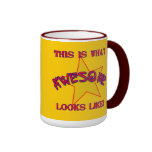 This is What Awesome Looks Like! Ringer Coffee Mug