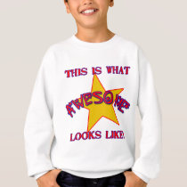 This is What Awesome Looks Like! Sweatshirt