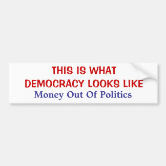 THIS IS WHAT DEMOCRACY LOOKS LIKE BUMPER STICKER