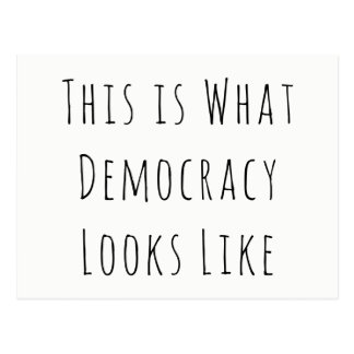 """""""This is What Democracy Looks Like"""" Political Note Postcard"""
