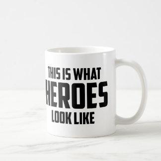 This is what HEROES look like Coffee Mugs