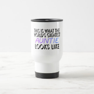 This Is What The World's Greatest Auntie (2) 15 Oz Stainless Steel Travel Mug